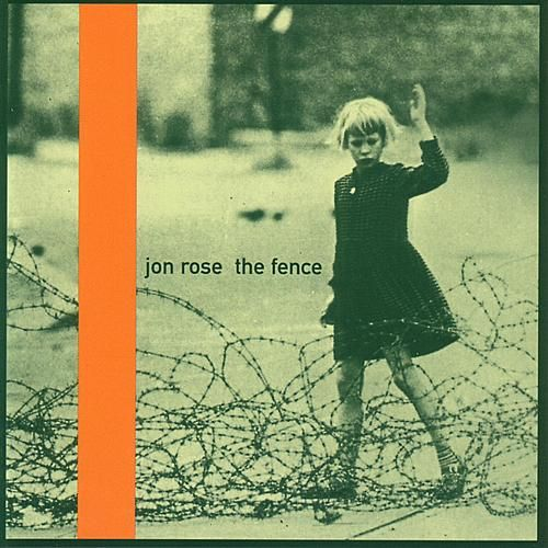 Play & Download The Fence by Jon Rose | Napster