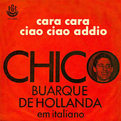 Play & Download Cara a Cara/ Ciao Ciao Addio - Ep by Chico Buarque | Napster
