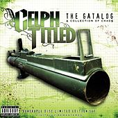 Play & Download The Gatalog: A Collection of Chaos by Celph Titled | Napster
