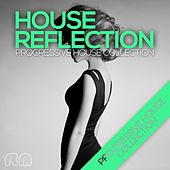 Play & Download House Reflection - Progressive House Collection by Various Artists | Napster