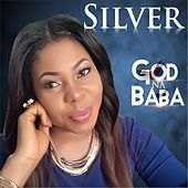 God Na Baba by Silver