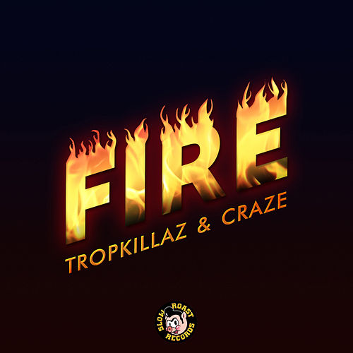 Play & Download Fire by The Craze | Napster