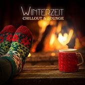Winterzeit Chillout & Lounge by Various Artists