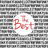 Play & Download Electro Afro Funky Sound (The Best) by Various Artists | Napster