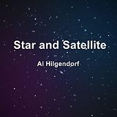 Star and Satellite by Al Hilgendorf
