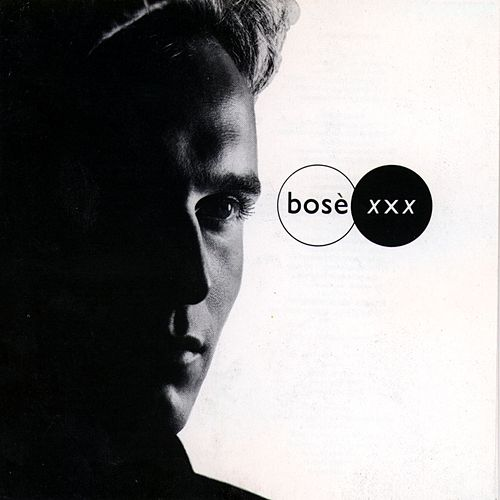 XXX (Spanish) by Miguel Bosé