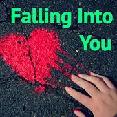 Falling Into You by Various Artists