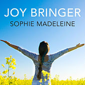 Play & Download Joybringer by Sophie Madeleine | Napster