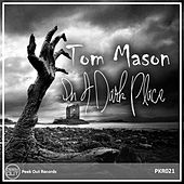 Play & Download In a Dark Place by Tom Mason | Napster