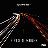Play & Download Girls 'n' Money by Ufo Project | Napster
