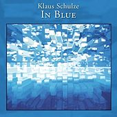 Play & Download In Blue by Klaus Schulze | Napster