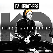 Play & Download Kings & Queens by ItaloBrothers   Napster