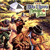 The Life I Love by Fletcher