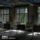Mental Therapy von Dwij