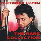 The Rare Collection by Francesco Napoli