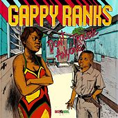Play & Download Don't Trouble Anyone - Single by Gappy Ranks | Napster