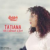 Play & Download On s'aimait si fort by Tatiana | Napster
