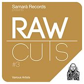 Play & Download Raw Cuts #3 by Various Artists | Napster