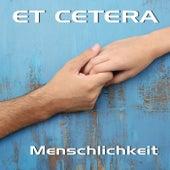 Menschlichkeit by Et Cetera