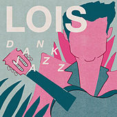 Play & Download Dank Jazz by Lois | Napster