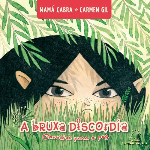 Play & Download A Bruxa Discordia. Cancións Para A Paz by Mamá Cabra | Napster