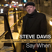 Play & Download Say When by Steve Davis | Napster