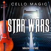 Play & Download Star Wars Main Theme by Cello Magic | Napster