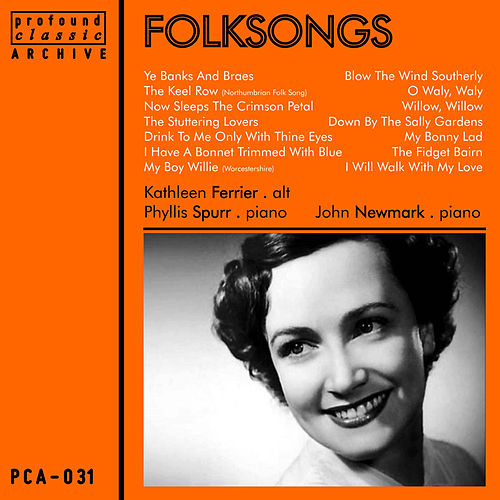 Play & Download Folksongs by Kathleen Ferrier | Napster