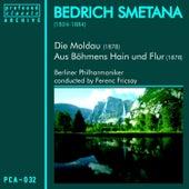 Die Moldau und Aus Böhmens Hain und Flur by Berliner Philharmoniker