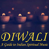 Diwali: A Guide to Spiritual India by Various Artists