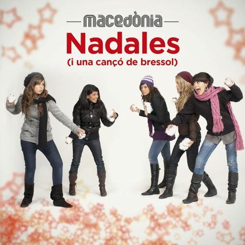 Play & Download Nadales (i Una Cançó de Bressol) by Macedònia | Napster