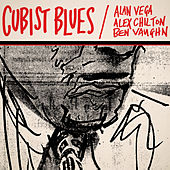 Play & Download Cubist Blues by Alan Vega | Napster