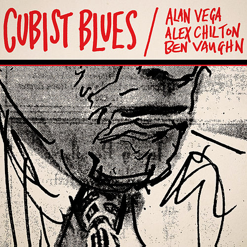 Cubist Blues by Alan Vega