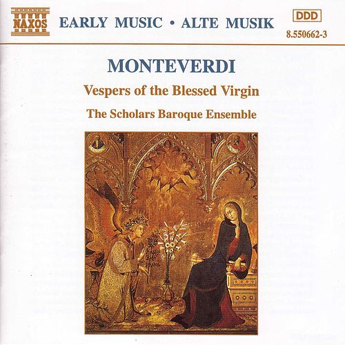Vespers of the Blessed Virgin by Claudio Monteverdi