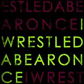 Play & Download Iwrestledabearonce by Iwrestledabearonce | Napster