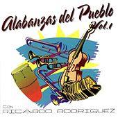 Play & Download Alabanzas del Pueblo 1 by Ricardo Rodríguez | Napster