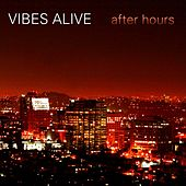 Play & Download After Hours by Vibes Alive | Napster