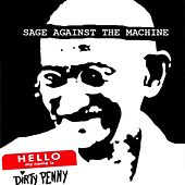 Play & Download Sage Against the Machine by Dirty Penny | Napster