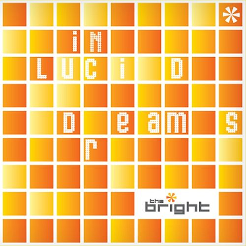 In Lucid Dreams by The Bright