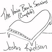 The Complete Venice Beach Sessions by Joshua Kadison