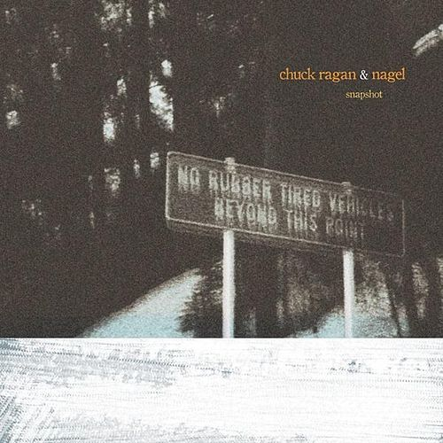 Play & Download 'Snapshot' by Chuck Ragan | Napster