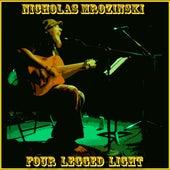 Play & Download Four Legged Light by Nicholas Mrozinski | Napster