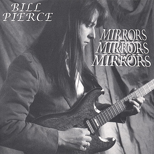 Play & Download Mirrors by Bill Pierce | Napster