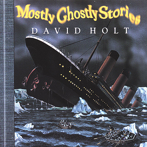 Play & Download Mostly Ghostly Stories by David Holt | Napster