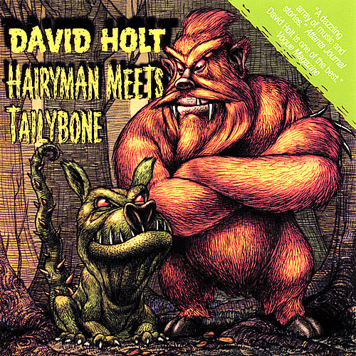 Play & Download Hairyman Meets Tailybone by David Holt | Napster
