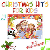 Play & Download Christmas Hits for Kids - The Greatest Collection of Christmas Music for Kids (with Sing-Alongs!) by Nursery Rhymes | Napster