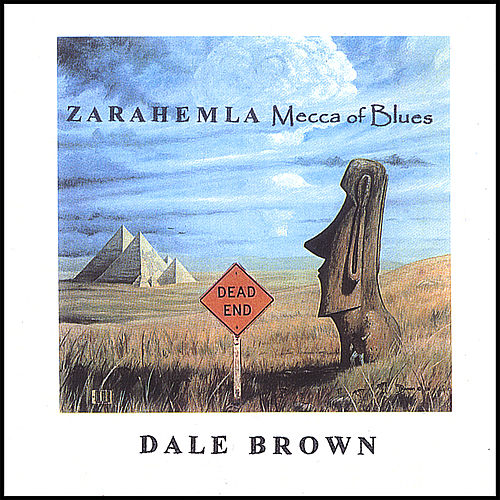 ZARAHEMLA Mecca of Blues by Dale Brown