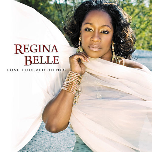 Play & Download Love Forever Shines by Regina Belle | Napster