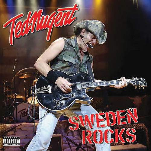 Play & Download Sweden Rocks by Ted Nugent | Napster