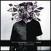 Play & Download The Calling by Chris Lake | Napster